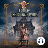 The Bad Beginning: A Series of Unfortunate Events #1