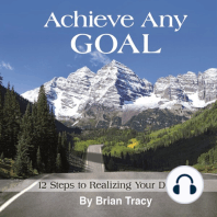 Achieve Any Goal