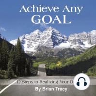 Achieve Any Goal