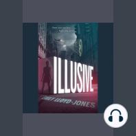 Illusive