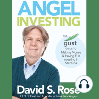 Angel Investing: The Gust Guide to Making Money & Having Fun Investing in Startups