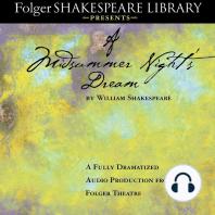 A Midsummer Night's Dream: Fully Dramatized Audio Edition