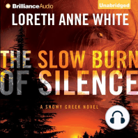 The Slow Burn of Silence