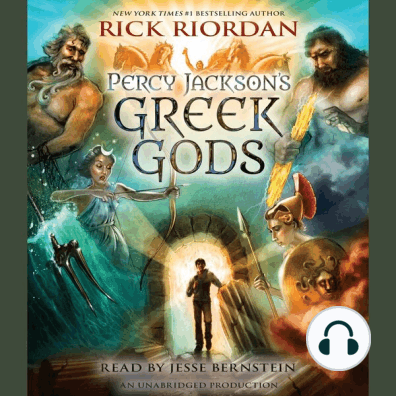 Percy Jackson S Greek Gods By Rick Riordan And Jesse Bernstein Audiobook Listen Online