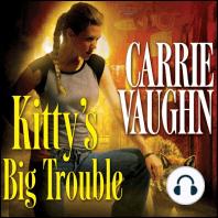 Kitty's Big Trouble