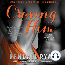 Craving Him: A Love By Design Novel