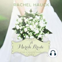 A March Bride: A Year of Weddings Novella