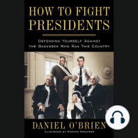 How to Fight Presidents