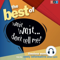 """The Best of Wait Wait. . . Don't Tell Me! More Famous People Play """"Not My Job"""""""