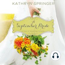 A September Bride: A Year of Weddings Novella