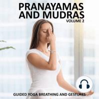 Pranayamas and Mudras Vol 2