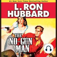 The No-Gun Man