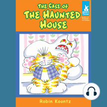 The Case of The Haunted House