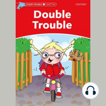 Double Trouble: Level Two