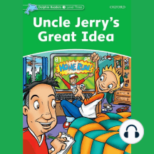 Uncle Jerry's Great Idea