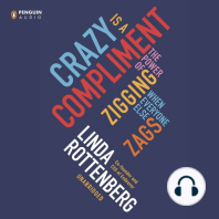 Crazy Is a Compliment