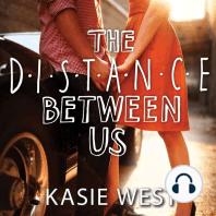 The Distance Between Us