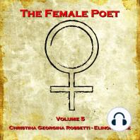 The Female Poet Volume 5