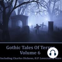 Gothic Tales of Terror Volume 6