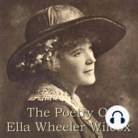 The Poetry Of Ella Wheeler Wilcox