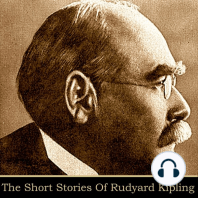 Rudyard Kipling - The Short Stories