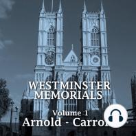Westminster Memorials, Volume 1