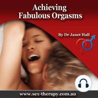 Achieving Fabulous Orgasms
