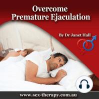 Overcome Premature Ejaculation