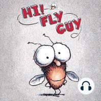 Hi, Fly Guy