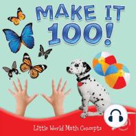 Make It 100!