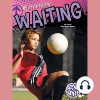 Winning By Waiting