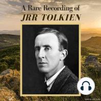A Rare Recording of J.R.R. Tolkien