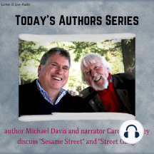 Author Michael Davis with Narrator Caroll Spinney: Today's Authors Series