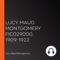 Lucy Maud Montgomery FIC029000, 1909-1922