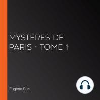 Mystères de Paris - Tome 1
