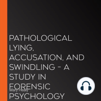 Pathological Lying, Accusation, and Swindling – A Study in Forensic Psychology