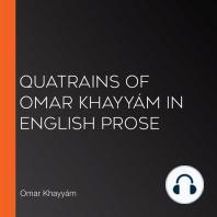 Quatrains of Omar Khayyám in English Prose