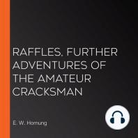Raffles, Further Adventures of the Amateur Cracksman