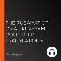 The Rubáiyát of Omar Khayyám, Collected Translations