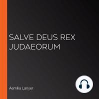 Salve Deus Rex Judaeorum
