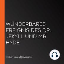 Wunderbares Ereignis des Dr. Jekyll und Mr. Hyde