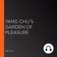 Yang Chu's Garden of Pleasure