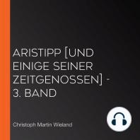 Aristipp [und einige seiner Zeitgenossen] - 3. Band