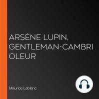 Arsène Lupin, gentleman-cambrioleur