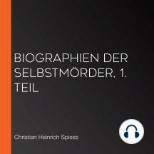 Biographien der Selbstmörder, 1. Teil