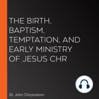 The Birth, Baptism, Temptation, and Early Ministry of Jesus Chr