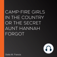Camp-Fire Girls in the Country or The Secret Aunt Hannah Forgot