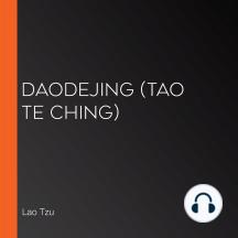 Daodejing (Tao Te Ching)