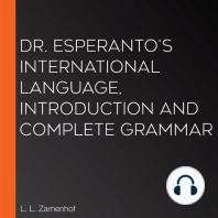 Dr. Esperanto's International Language, Introduction and Complete Grammar