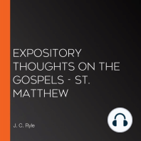 Expository Thoughts on the Gospels - St. Matthew